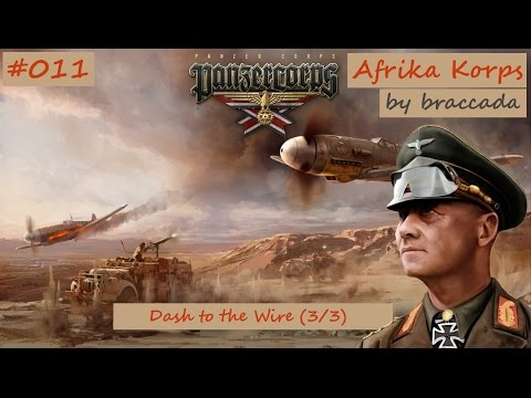 #11 | Panzer Corps | Afrika Korps - Dash to the Wire (3/3)