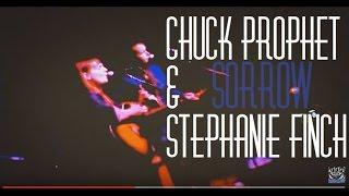 "Stephanie Finch & Chuck Prophet - ""Sorrow"""