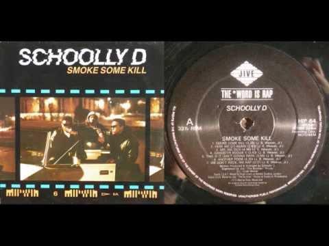 SCHOOLLY D - Smoke Some Kill (LP) / Side A - 1988