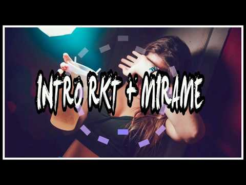 INTRO RKT + MIRAME - HERNAN DJ - OLD SCHOOL