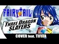 "Fairy Tail - ""THREE DRAGON SLAYERS"" 