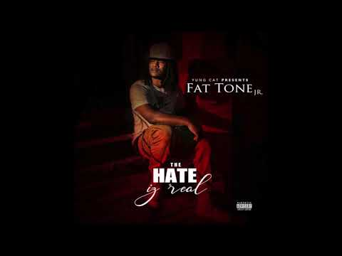 Yung Cat Fat Tone Jr  Sukkas The Hate Iz Real