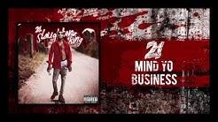 21 Savage - Mind Yo Business (Prod By Wheezy)