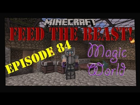 Minecraft Feed The Beast Magic World Let's Play Episode 84