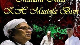 MUTIARA HIKMAH - KH. A. Musthofa Bisri ( Gus Mus )