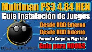 MULTIMAN PS3 HEN 4.84 - TUTORIAL Juegos CARPETA + Pkg con EDAT