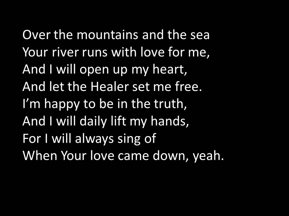 Lyric fall afresh on me lyrics : Over the mountains and the sea WMV - YouTube