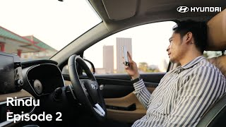 RINDU Episode 2 | Driving New SANTA FE