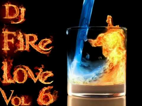 I one to Fire Love. Dj FireLove Vol.6 (Electro-House 2010)
