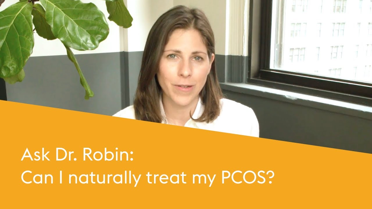 Can You Treat PCOS Naturally? Dr  Robin Berzin Explains