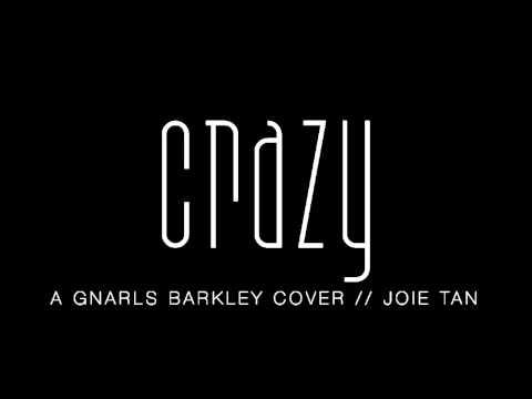 Gnarls Barkley - Crazy (Cover) • Joie Tan