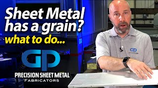 Sheet Metal Fabrication - Think about grain direction - GP Precision