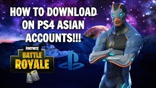 PS4 | How To Download Fortnite on ASIAN accounts FOR FREE!!!