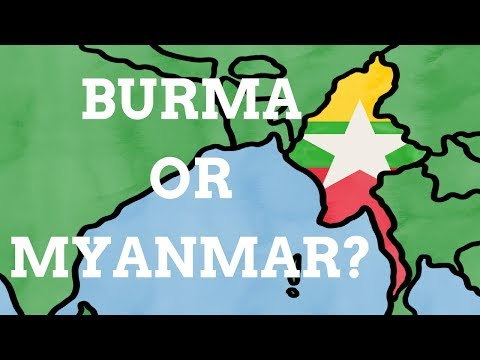 Why Did Burma Change It's Name To Myanmar?