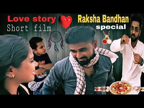 raksha bandhan special - Love story short film #Empty Mind #prince razi #full movie