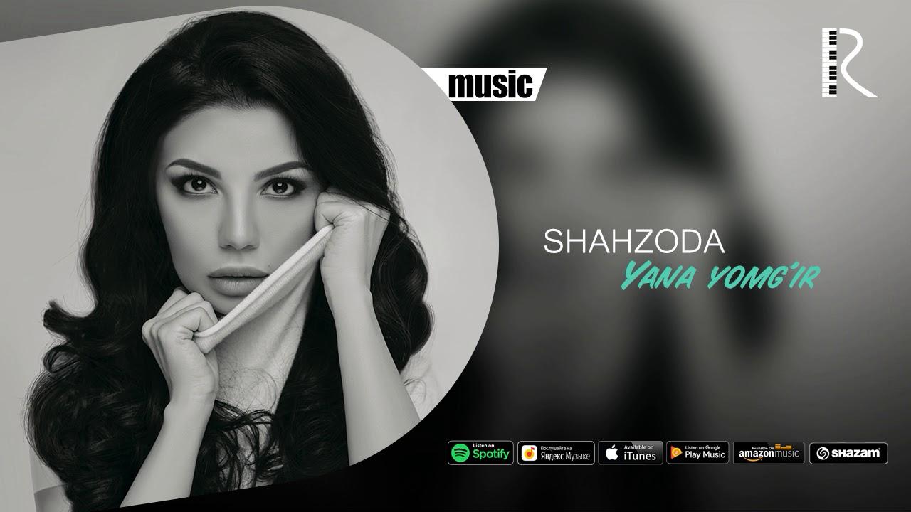 Shahzoda - Yana yomg'ir   Шахзода - Яна ёмгир (music version)