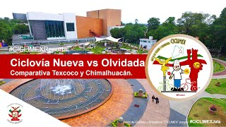 Comparativa entre #Ciclovías #Chimalhuacán y #Texcoco #CICLIMEX.