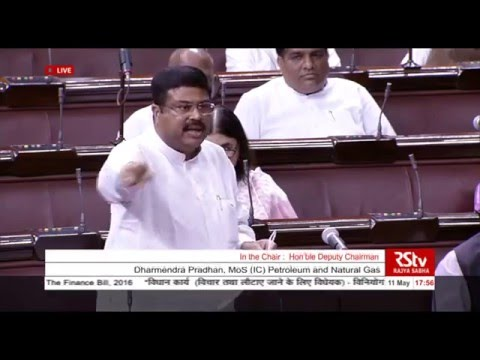Shri Dharmendra Pradhan's comments on The Appropriation No 2 & Finance Bill, 2016