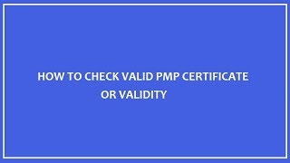 How to check PMP certificate validation or validity