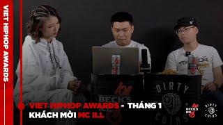 Viet Hiphop Awards - Tháng 1   Khách mời MC ILL