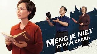 Christelijke film 'Meng je niet in mijn zaken' (Nederlandse Ondertiteling)