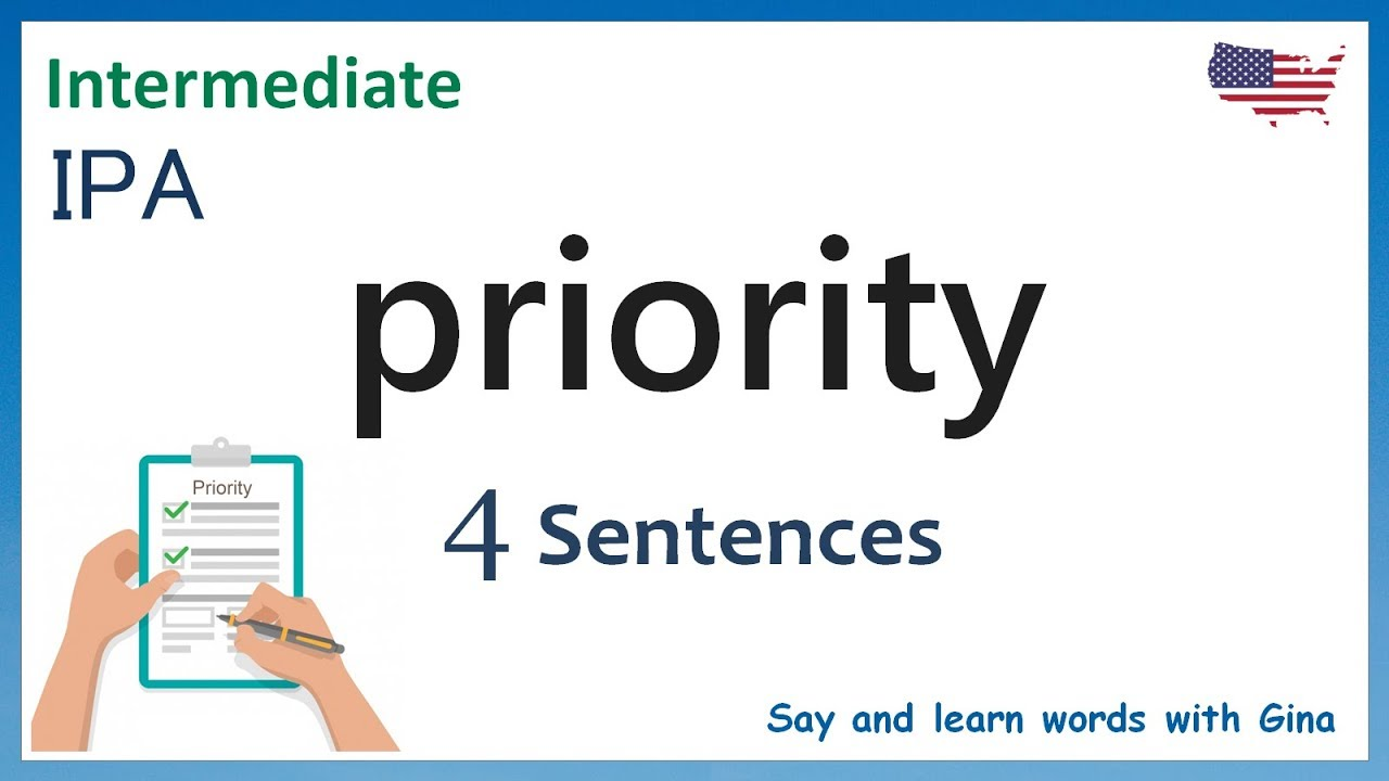 priority sentence examples  how to pronounce priority  American  pronunciation