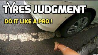 Tyre Judgement Like a PRO ! - आसान तरीका अपने टायर की जजमेंट का   Learn driving hindi