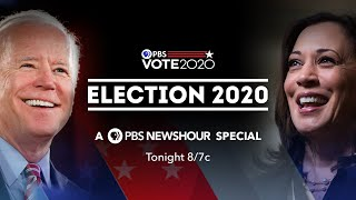 Election 2020 - A PBS NewsHour special