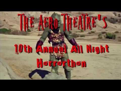 The Aero Theatre's 10th Annual Horrorthon (Oct. 24, 2015)