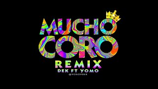 Mucho Coro [Remix] - DEK Ft YOMO [VIDEO LIRYC] Salsa Choke 2016 instagram [@yosoydek]