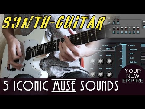5 Muse Sounds // Synth Guitar Demo //