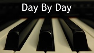 Скачать Day By Day Piano Instrumental Hymn With Lyrics