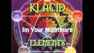 Klacid - Im Your Nightmare