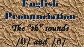 Th Sound - θ ð