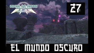 SWORD ART ONLINE LOST SONG #27 -BIENVENIDOS AL MUNDO OSCURO-