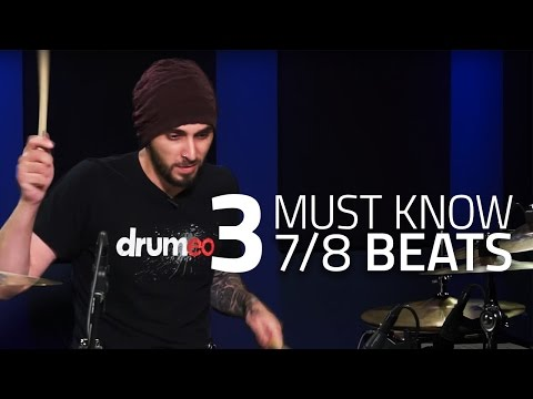 3 Must Know 7/8 Beats - Drum Lesson (Drumeo)