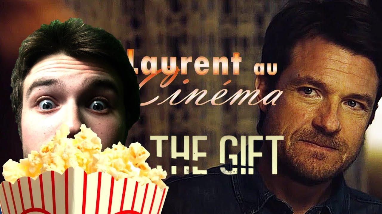 Laurent Au Cinéma -The Gift (spoilers) - YouTube