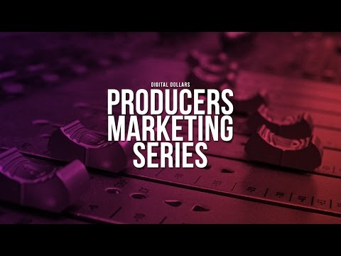 Digital Dollars: Producers Marketing Series - The Keys of Youtube (Episode #2)