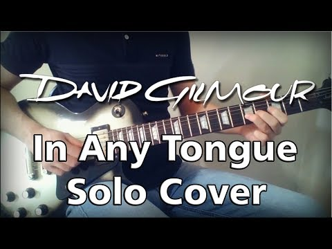 David Gilmour - In Any Tongue Solo Cover