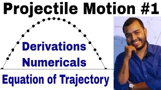 Projectile Motion 01 || Class 11 chap 4 || Motion in a Plane || Motion in 2-D ||