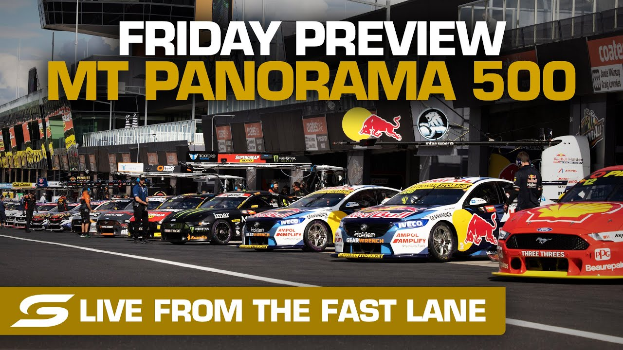 Friday PREVIEW: LIVE from the FAST LANE - Repco Mt Panorama 500 | Supercars 2020