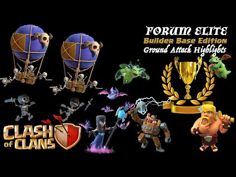 Clash of Clans - Forum Elite BB Edition Ground Attack Highlights