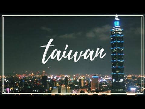 1-Week Solo Trip to Taiwan (Montage)