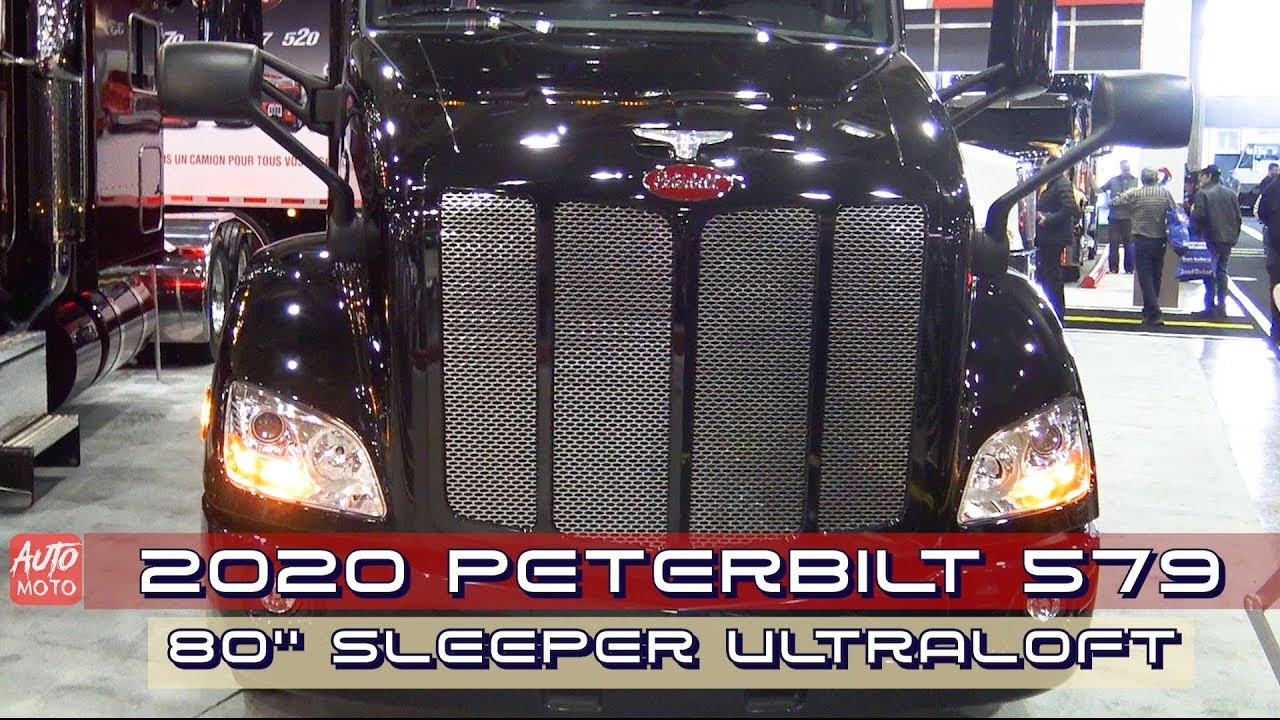 2020 Peterbilt 579 80 Sleeper Ultraloft Exterior And Interior Expocam 2019