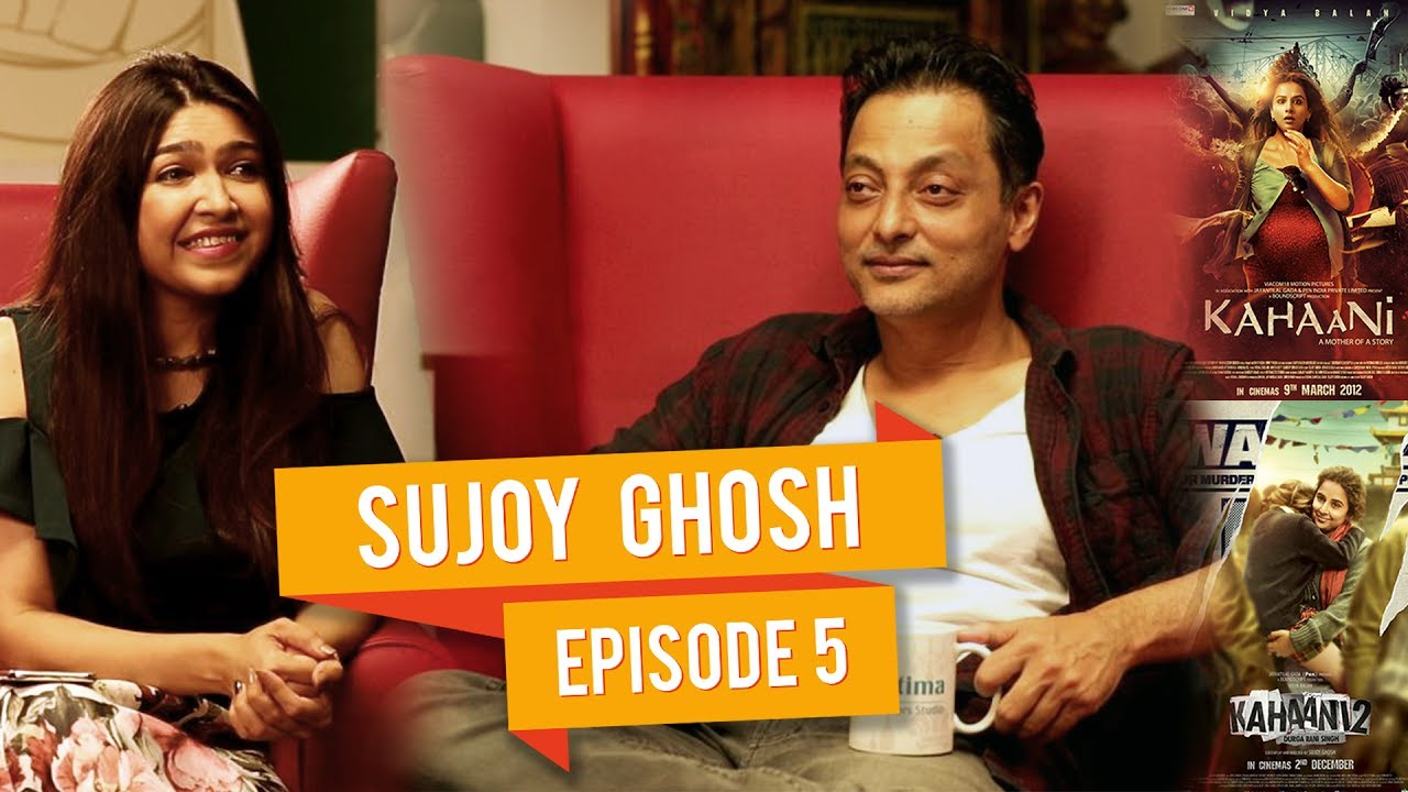 Kahaani of Kahaani's Director Sujoy Ghosh | Talk Shop | Episode 05