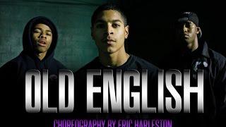 @YOUNGTHUG - OLD ENGLISH | CHOREOGRAPHY BY ERIC HARLESTON