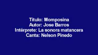 momposina (Jose Barros) - Sonora Matancera (canta: Nelson Pinedo).wmv