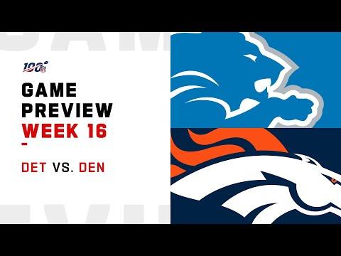 Detroit Lions vs Denver Broncos Week 16 NFL Game Preview