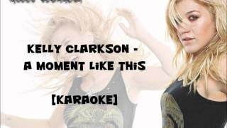 a moment like this kelly clarkson karaoke