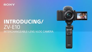 Introducing the Sony ZV-E10 In…